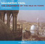 MAHMOUD FADL - The Drummers Of The Nile In Town (Front Cover)