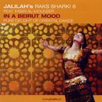 IHSAN AL MOUNZER - Raks Sharki 6: In A Beirut Mood (Front Cover)
