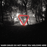 ENTER SHIKARI - Warm Smiles Do Not Make You Welcome Here (remixes) (Front Cover)