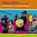FRANK LONDONS KLEZMER BRASS ALLSTARS - Carnival Conspiracy (Front Cover)