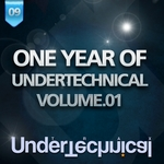 VARIOUS - One Year Of Undertechnical: Volume 01 (Front Cover)