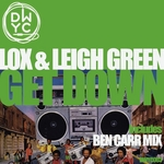 LOX/LEIGH GREEN - Get Down (Front Cover)