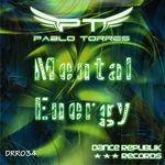 TORRES, Pablo - Mental Energy (Front Cover)