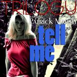 TRILOGY feat PATRICK MARSH - Tell Me (Front Cover)