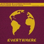 JR ST ROSE/LAURENT SCHARK feat JULIA LEXIS - Everywhere (Front Cover)