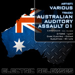 DTANE/DARK ELECTRIC/KURUPTION - Australian Auditory Assault 01 (Front Cover)