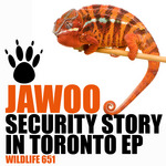 JAWOO - Security Story In Toronto EP (Front Cover)