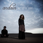 ANDAIN - Turn Up The Sound (Front Cover)