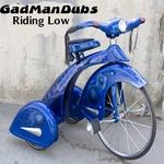 GADMANDUBS - Riding Low (Back Cover)