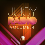 VARIOUS - Juicy Radio Volume 4 (Front Cover)