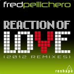 PELLICHERO, Fred - Reaction Of Love (Front Cover)