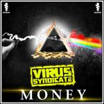 VIRUS SYNDICATE feat MARK INSTINCT - Money (Front Cover)