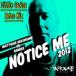 Notice Me 2012