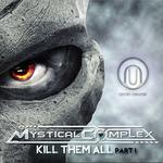 MYSTICAL COMPLEX - Kill Them All (Front Cover)