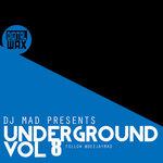 DJ MAD - Underground Vol 8 (Front Cover)