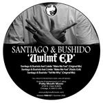 SANTIAGO & BUSHIDO - UWLMF EP (Front Cover)