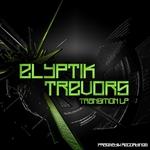 Elyptik Trevors - Transition Lp (Front Cover)
