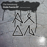 ARMSTRONG, Che - Onda Fuerza EP (Front Cover)