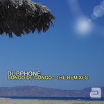 DUBPHONE - Bongo De Congo The Remixes (Front Cover)