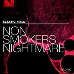 ELASTIC FIELD - Non Smokers Nightmare (Front Cover)