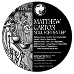 GARTON, Matthew - Soul For Rent EP (Front Cover)