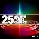 25 All Time Trance Classics, Vol 1