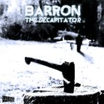 BARRON - The Decapitator (Front Cover)