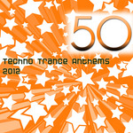 VARIOUS - 50 Techno Trance Anthems 2012 (Front Cover)