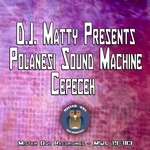 DJ MATTY POLANESI SOUND MACHINE - Cepecek (Front Cover)