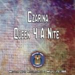CZARINA - Queen 4 A Nite (Front Cover)