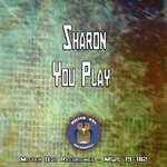 SHARON - You Play (Front Cover)