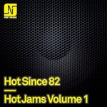 HOT SINCE 82 - Hot Jams Volume 1 (Front Cover)