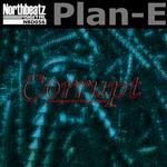 PLAN E - Corrupt (Front Cover)