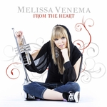VENEMA, Melissa - From The Heart (Front Cover)