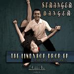 STRANGER DANGER - The Lindyhop Drop EP (Back Cover)
