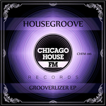 HOUSEGROOVE - Groovelizer (Front Cover)