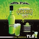 TLB - Astrotonik Vol 5 (Front Cover)