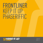 FRONTLINER - Keep It Up EP (Front Cover)