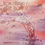 CONRAD, Tom/ANDRE BONSOR - Life Sound & Space EP (Front Cover)