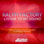RALPH FACTORY - Listem To My Sound (Front Cover)