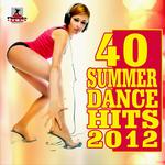 40 Summer Dance Hits 2012