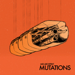 MIX ARCHITEKT - Mutations EP (Front Cover)