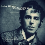 DMITRY ATRIDEEP - Ghosts Among Us (Front Cover)