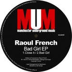 FRENCH, Raoul - Bad Girl EP (Front Cover)
