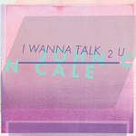CALE, John - I Wanna Talk 2 U (Front Cover)
