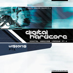 VARIOUS - Digital Hardcore Visions (Front Cover)