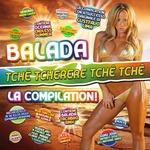 VARIOUS - Balada (Tche Tcherere Tche Tche) La Compilation! (Front Cover)