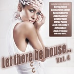 Let There Be House Vol 4