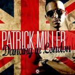 MILLER, Patrick - Dancing In London (Front Cover)