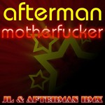 AFTERMAN - Motherfucker (Front Cover)
